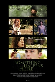 Something Happens Here en ligne gratuit