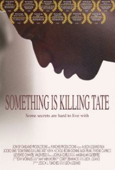 Something Is Killing Tate on-line gratuito