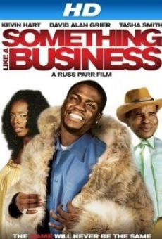 Película: Something Like a Business