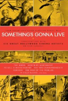Ver película Something's Gonna Live