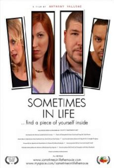 Película: Sometimes in Life