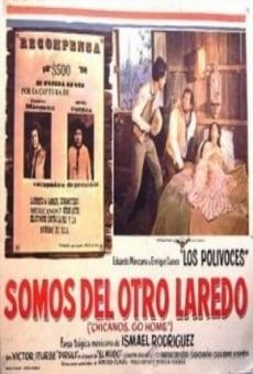 Ver película Somos del otro Laredo