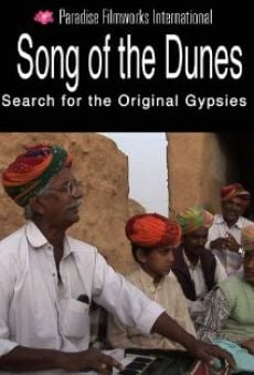 Película: Song of the Dunes: Search for the Original Gypsies