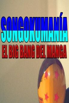 Songokumanía: El Big Bang del manga on-line gratuito