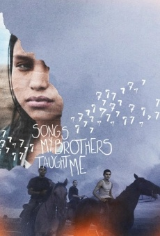 Película: Songs My Brothers Taught Me