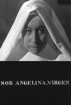 Sor Angelina, Virgen on-line gratuito