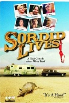 Sordid Lives on-line gratuito