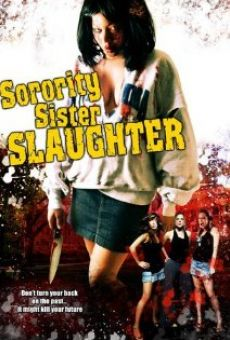 Sorority Sister Slaughter online streaming