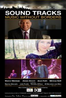 Película: Sound Tracks: Music Without Borders