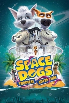 Space Dogs: Tropical Adventure