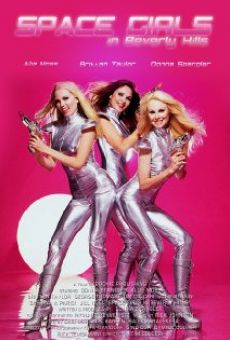 Película: Space Girls in Beverly Hills