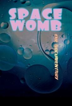Watch Space Womb online stream