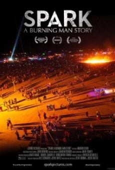 Spark: A Burning Man Story on-line gratuito