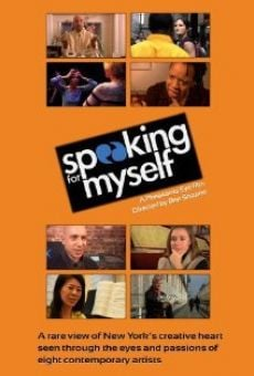 Speaking for Myself en ligne gratuit