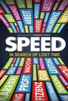 Película: Speed: In Search of Lost Time