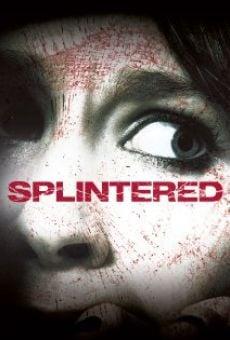 Ver película Splintered