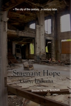 Stagnant Hope: Gary, Indiana on-line gratuito