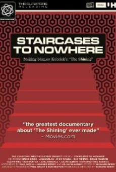 Película: Staircases to Nowhere: Making Stanley Kubrick's 'The Shining'