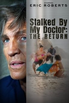 Stalked by My Doctor: The Return online free