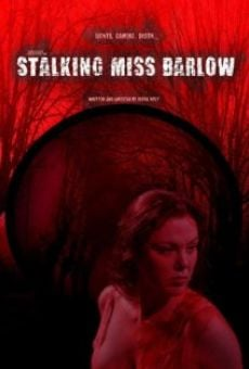 Stalking Miss Barlow on-line gratuito
