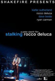 Stalking Rocco DeLuca
