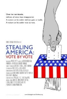Ver película Stealing America: Vote by Vote