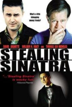 Stealing Sinatra on-line gratuito