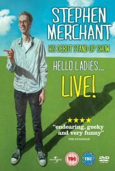 Stephen Merchant: Hello Ladies... Live! online
