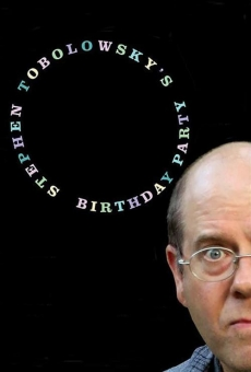 Película: Stephen Tobolowsky's Birthday Party