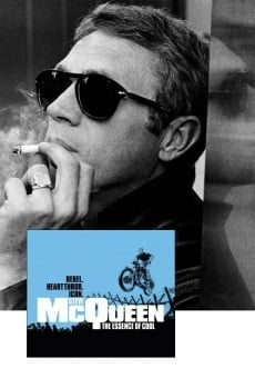 Steve McQueen: The Essence of Cool on-line gratuito