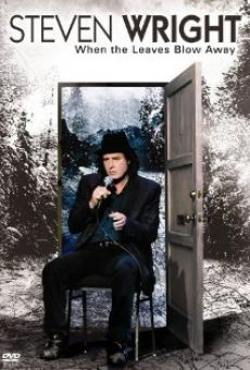 Ver película Steven Wright: When the Leaves Blow Away