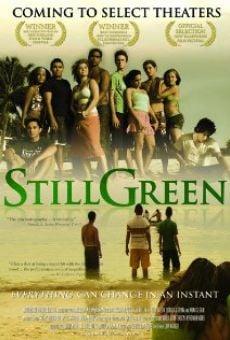 Still Green on-line gratuito