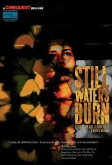 Película: Still Waters Burn