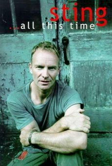 Sting... All This Time online streaming