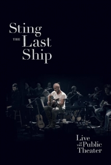 Watch Sting: When the Last Ship Sails online stream