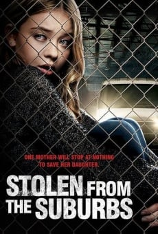 Stolen from the Suburbs en ligne gratuit