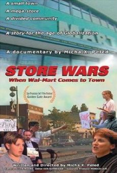 Store Wars: When Wal-Mart Comes to Town online free