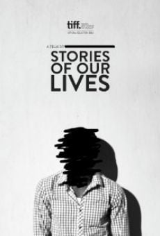 Película: Stories of Our Lives