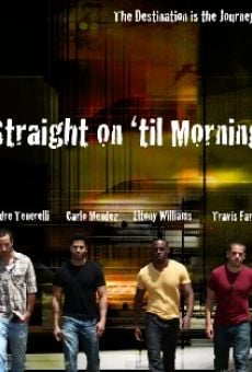 Straight on 'til Morning on-line gratuito