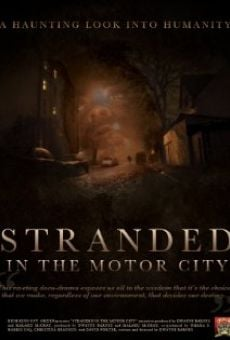 Stranded in the Motor City on-line gratuito