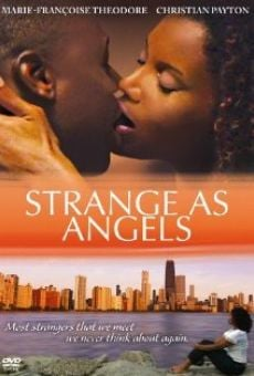 Película: Strange as Angels