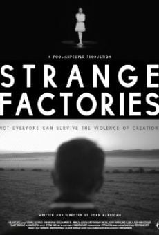 Watch Strange Factories online stream