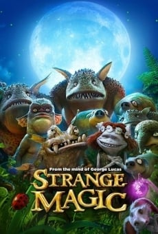 Ver película Strange Magic