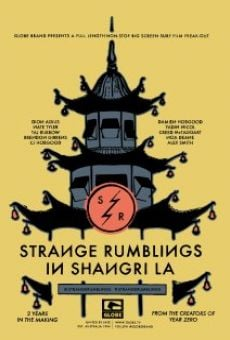 Strange Rumblings in Shangri-LA