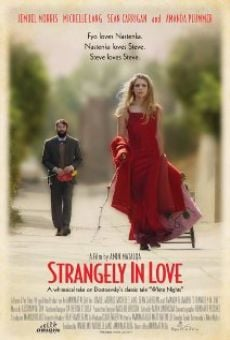 Strangely in Love on-line gratuito