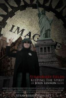 Strawberry Fields: Keeping the Spirit of John Lennon Alive online kostenlos