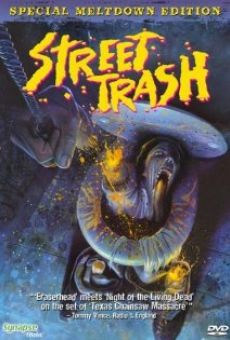 Street Trash on-line gratuito