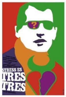 Ver película Stress-es tres-tres