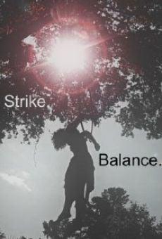 Strike. Balance.