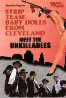 Striptease Baby Dolls from Cleveland Meet the Unkillables online streaming